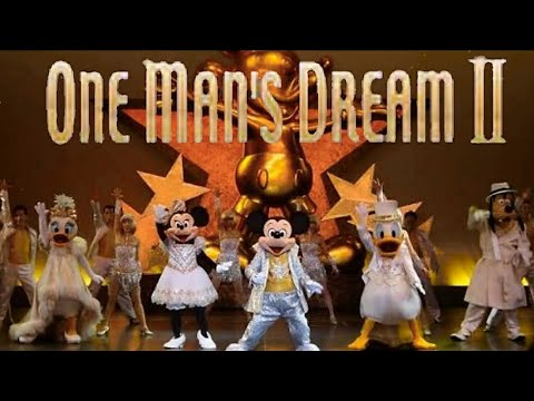 Tokyo Disney land One Man's Dream II – The Magic Lives On ワンマンズドリーム ザ マジック リブズ・オン TDL