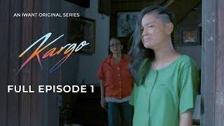 Kargo (with English Subtitles) - Full Episode 1 | iWant Original Series
