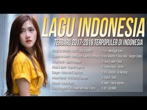 Kumpulan lagu pop indonesia terbaru 2018 top hits   enak didengar saat tidur  pilihan terbaik