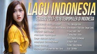Kumpulan Lagu Pop Indonesia Terbaru 2018[Top Hits], Enak Didengar Saat Tidur, Pilihan Terbaik