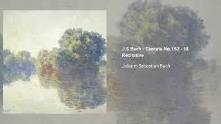 Cantata ''Tritt auf die Glaubensbahn'', BWV 152