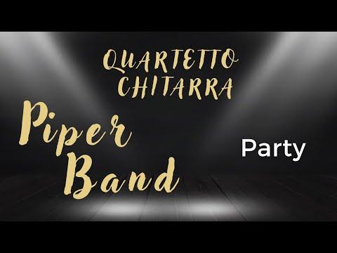 Piper band Dal Vivo/Versatilità/Eleganza Torino Musiqua