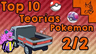 Top 10 Teorías Pokemon 2/2 Feat L&V
