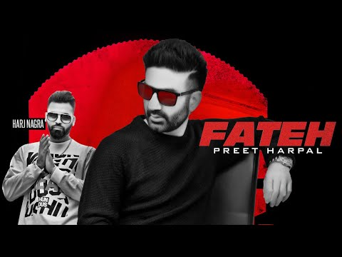 Preet Harpal: Fateh (Full Song) Harj Nagra | True Roots | Latest Punjabi Songs 2019