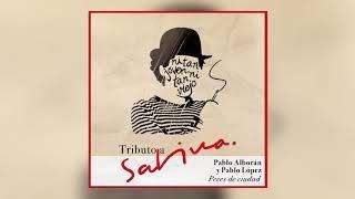 Video Peces De Ciudad (Tributo A Sabina) (Audio) de Pablo Alborán feat. Pablo Lopez