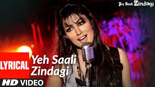 Yeh Saali Zindagi(Title Track) Lyrical | Irfaan Khan,Chitragangda Singh| Sunidhi C,Kunal G,Shilpa R - Download this Video in MP3, M4A, WEBM, MP4, 3GP