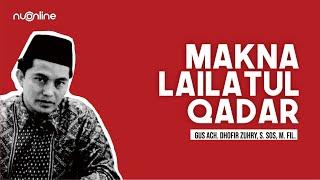 Makna Lailatul Qadar