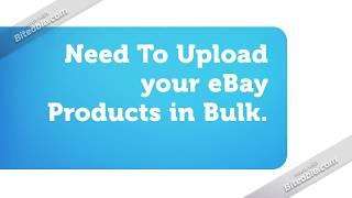 eBay Bulk Product Listing | eBay Bulk Listing | Bulk eBay Listers