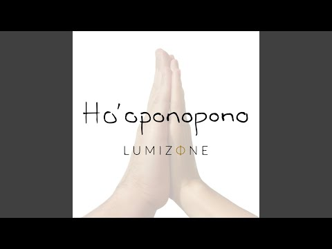 Ho'oponopono (Single) - LUMIZΦNE