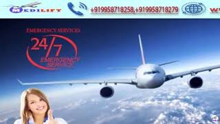Medilift Air Ambulance Service in Kolkata -Relocate All Time