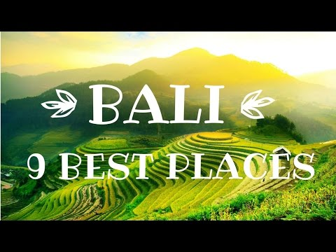 BALI, INDONESIA - TOP 9 Best Places 2016