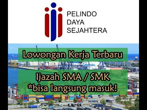 Lowongan Kerja Terbaru SMK SMA PT Pelindo Daya Sejahtera PDS 2019