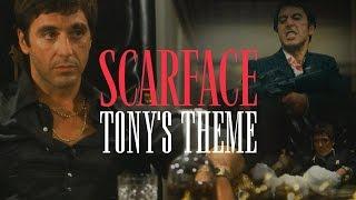 Scarface: Tony's Theme