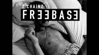 2 Chainz - Flexin On My Baby Mama [FreeBase Mixtape]