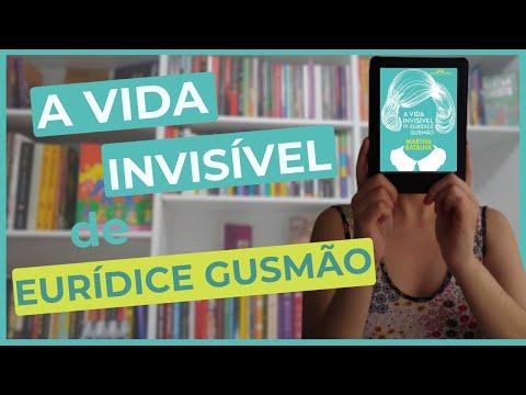 A Vida Invisível de Eurídice Gusmão, de Martha Batalha   RESENHA