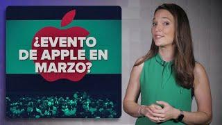 Evento de Apple en marzo: ¿Qué esperar?