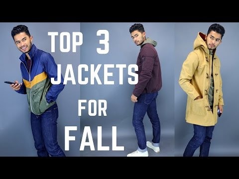 3 Fall/Winter Jackets Men Should Have!