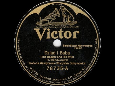 Polish 78rpm recordings, 1926. VICTOR 78735. Dziad i baba {The beggar and his wife}