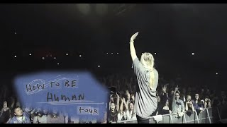 How To Be Human Tour Trailer