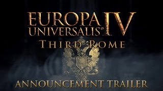 Europa Universalis IV: Third Rome Youtube Video