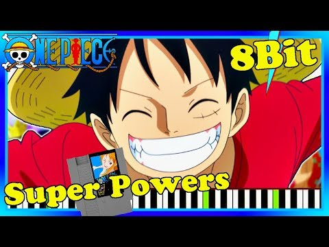 One Piece Opening 21 8 bit Version. Super Powers by V6