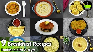 9 Indian Breakfast Recipes For Toddlers & Kids 2-4 Years | Weight Gain Foods For Toddlers