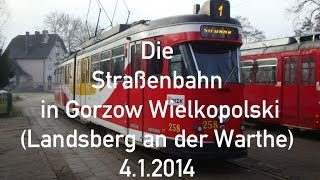 preview picture of video 'Die Straßenbahn in Gorzów Wielkopolski (Landsberg an der Warthe) am 4.1.2014'