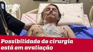 Bolsonaro é transferido para São Paulo após internação