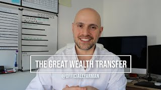 The Great Wealth Transfer