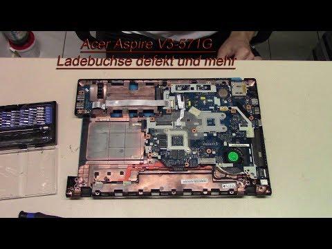 Acer Aspire [V3-571G] Ladebuchse defekt und mehr