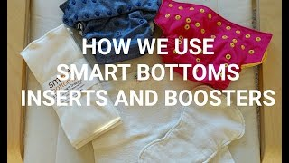 HOW WE USE SMART BOTTOMS INSERTS AND BOOSTERS