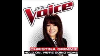 Christina Grimmie - Hold On, We're Going Home (Audio)