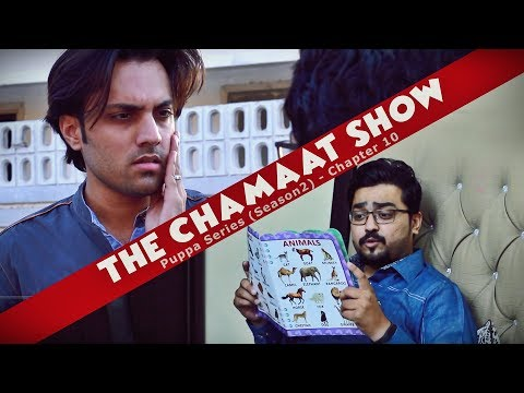 The Chamaat Show | Chapter 10 | Season 2 | Puppa Web Series | The Idiotz