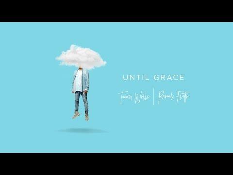 Until Grace