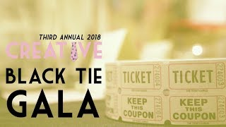 Creative Black Tie Gala Highlights 2018