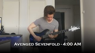Avenged Sevenfold - 4:00 AM (Guitar Cover + Solo)