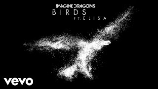 Imagine Dragons, Elisa - Birds (Audio)