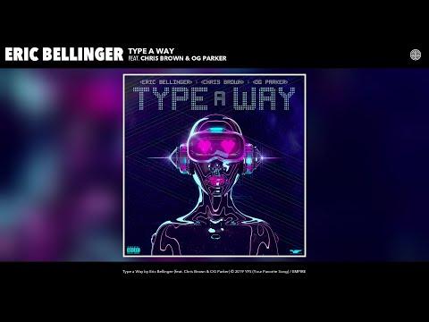 """Eric Bellinger – """"Type a Way"""" feat. Chris Brown & OG Parker"""