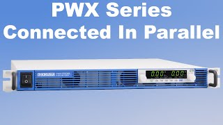 Kikusui PWX Programmable DC Power Supplies Connected In Parallel.