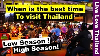 When is low season to travel to thailand