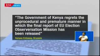 Kenya and EU locked in a bitter diplomatic dispute over claims made by EU chief election observer