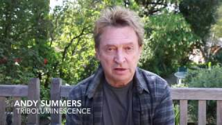 "Andy Summers ""Triboluminescence"" [The Album]"