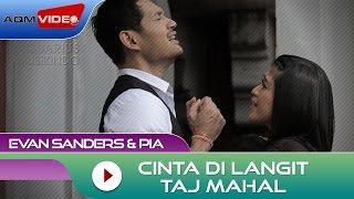 Download lagu Evan Sanders Pia Cinta Di Langit Taj Mahal Ost Cinta Di Langit Taj Mahal Mp3
