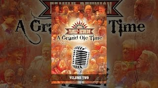 Country's Family Reunion – a Grand Ole Time: Volume Two