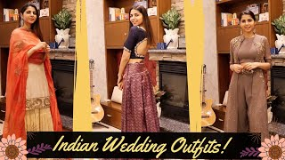 What To Wear To An Indian Wedding | Wedding Outfit Ideas!
