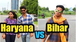 Haryana Vs Bihar 1   How They Impress girl   - Mr.Ak
