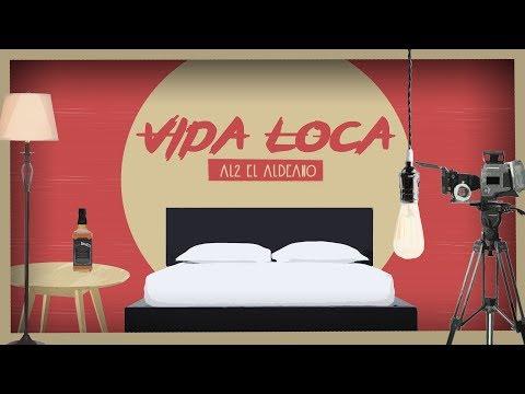 Al2 El Aldeano - Vida Loca ( Francisco Céspedes)