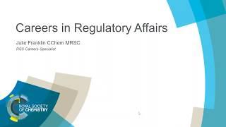 ChemCareers 2018 A career in Regulatory Affairs
