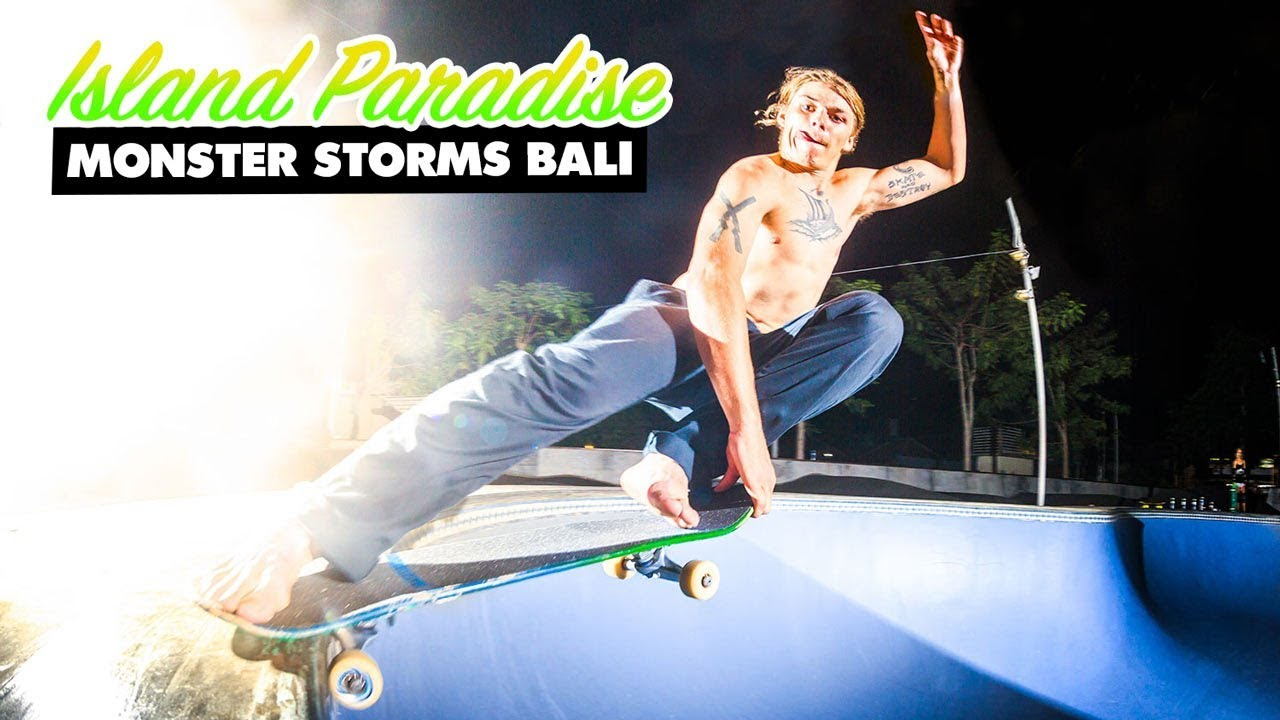 Island Paradise: Monster Storms Bali Video - ThrasherMagazine