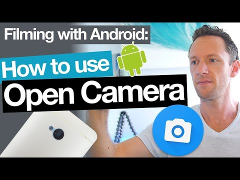 Open Camera App Tutorial – Filming with Android Camera Apps!